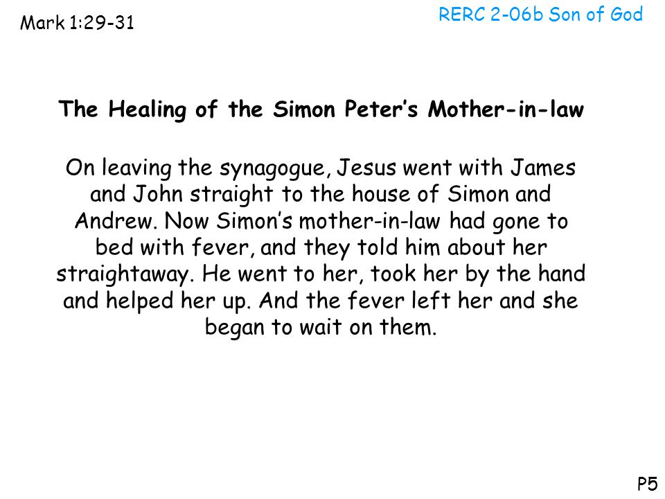The Healing of the Simon Peter's Mother-in-law