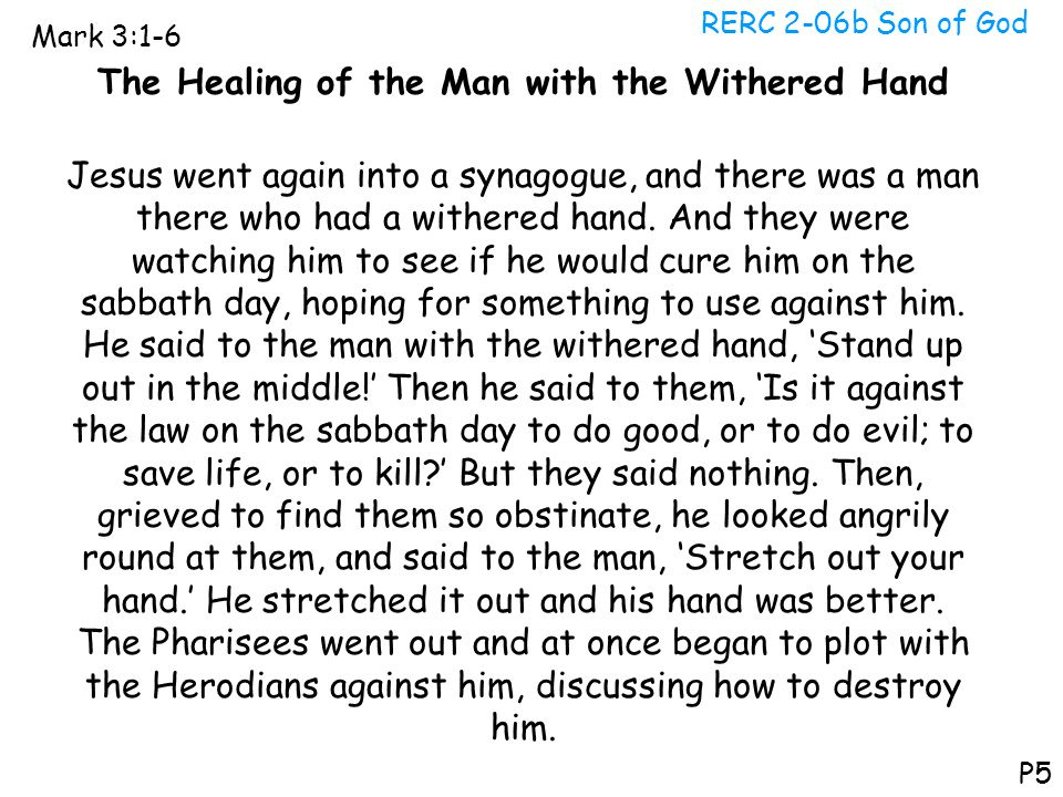 The Healing of the Man with the Withered Hand