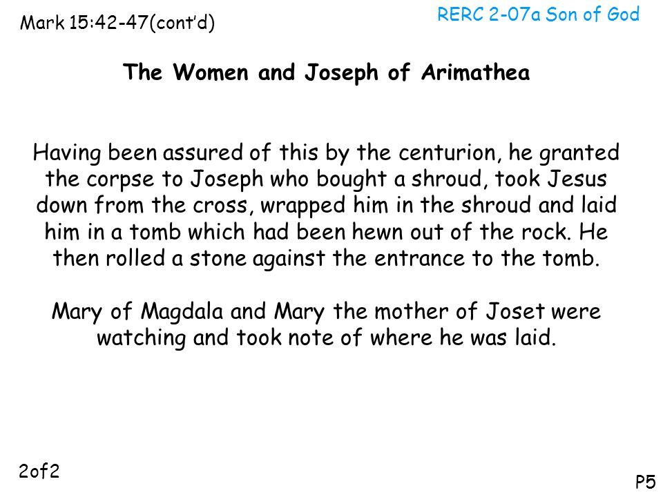 The Women and Joseph of Arimathea
