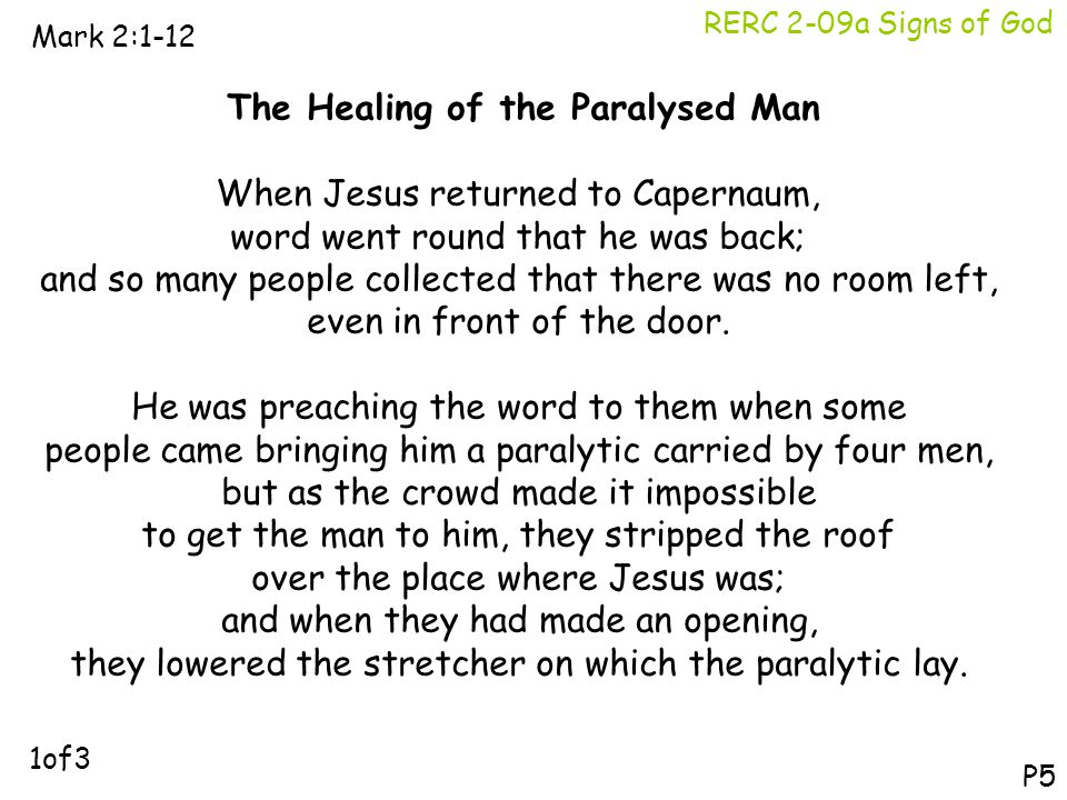 The Healing of the Paralysed Man