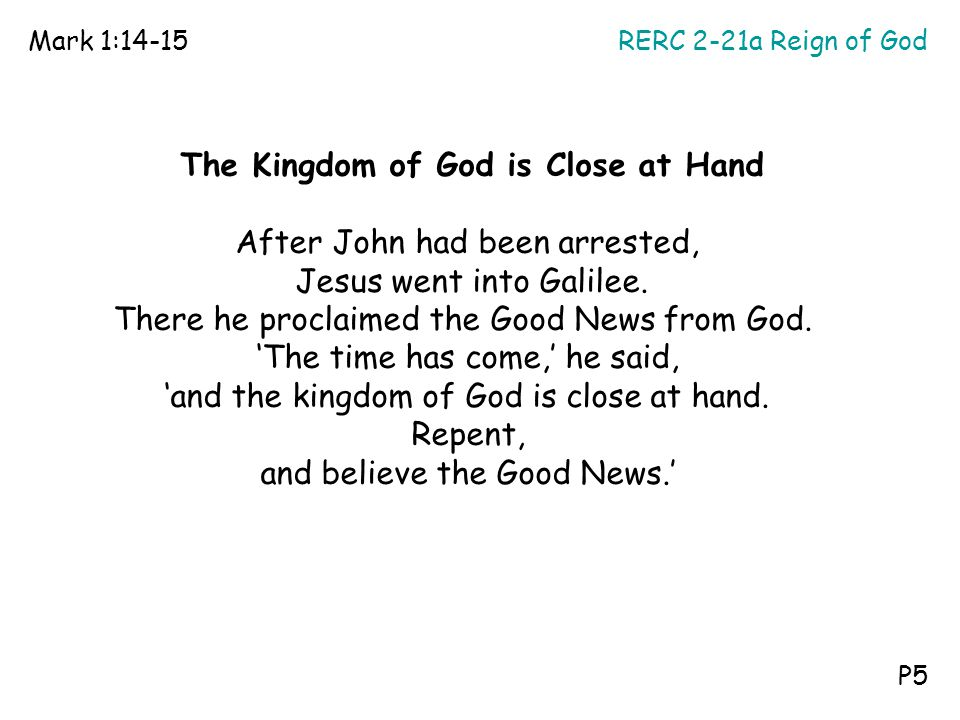 The Kingdom of God is Close at Hand