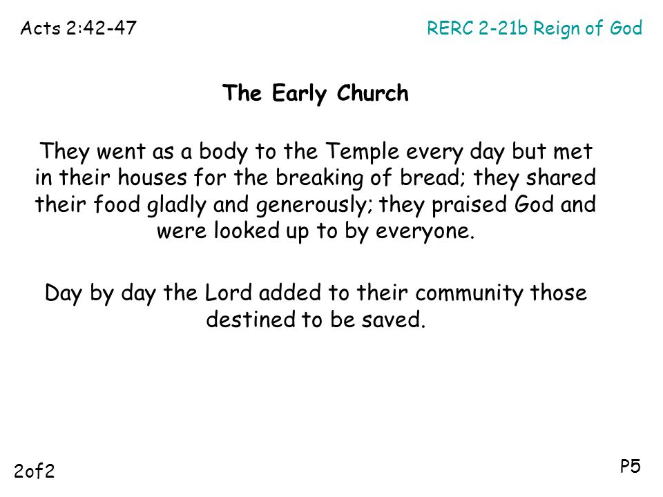 Acts 2:42-47 RERC 2-21b Reign of God. The Early Church.