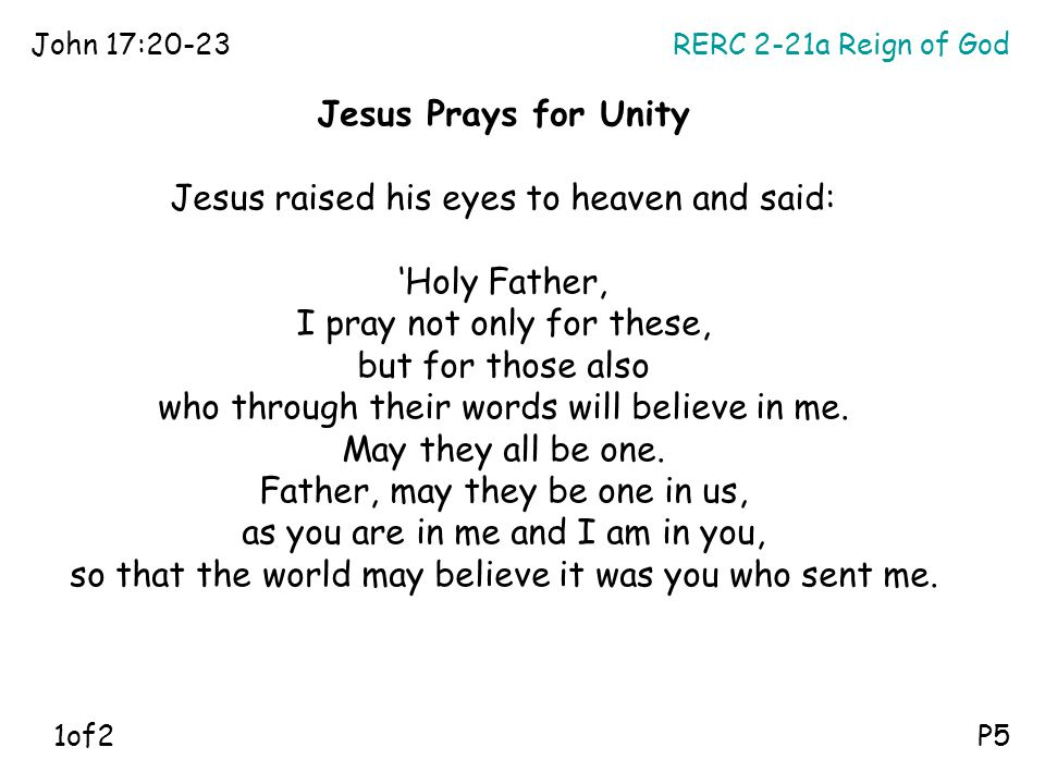 Jesus raised his eyes to heaven and said: 'Holy Father,