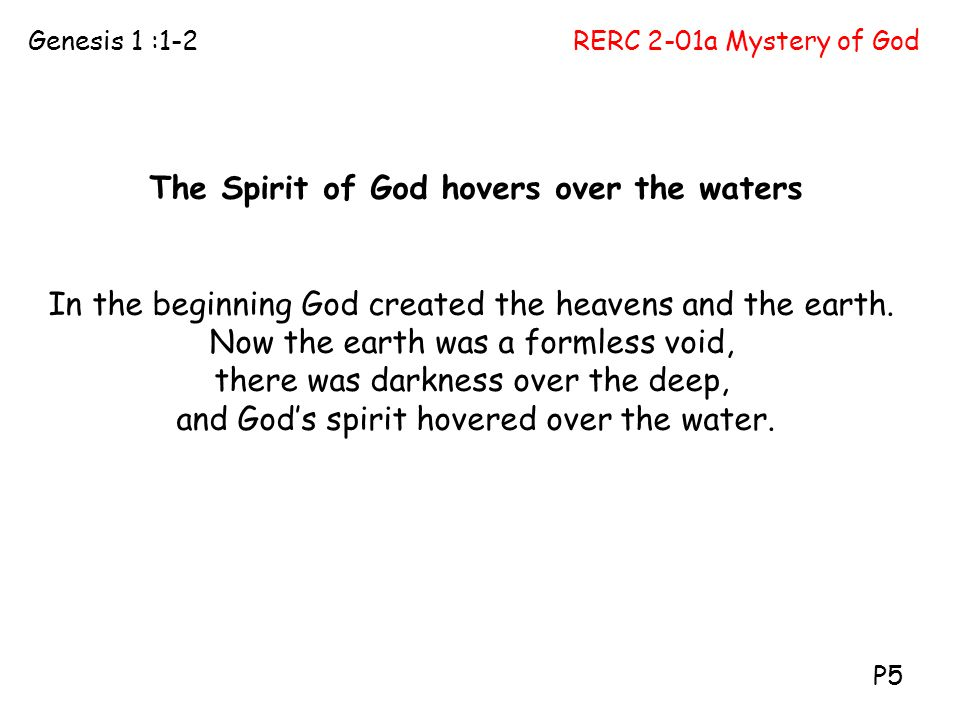 The Spirit of God hovers over the waters