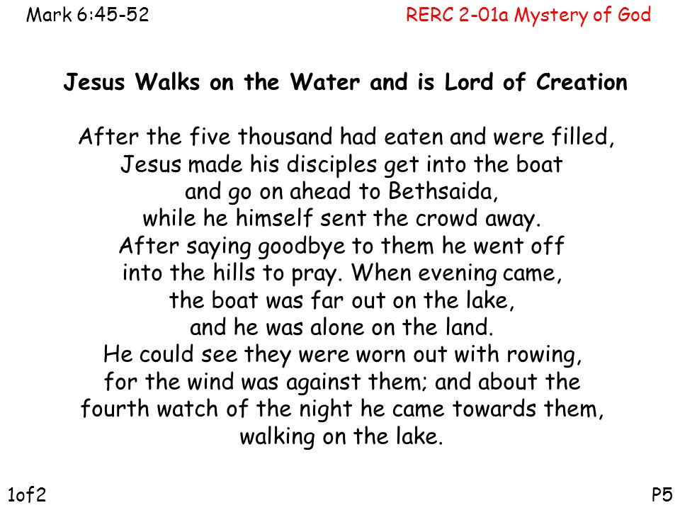 Jesus Walks on the Water and is Lord of Creation