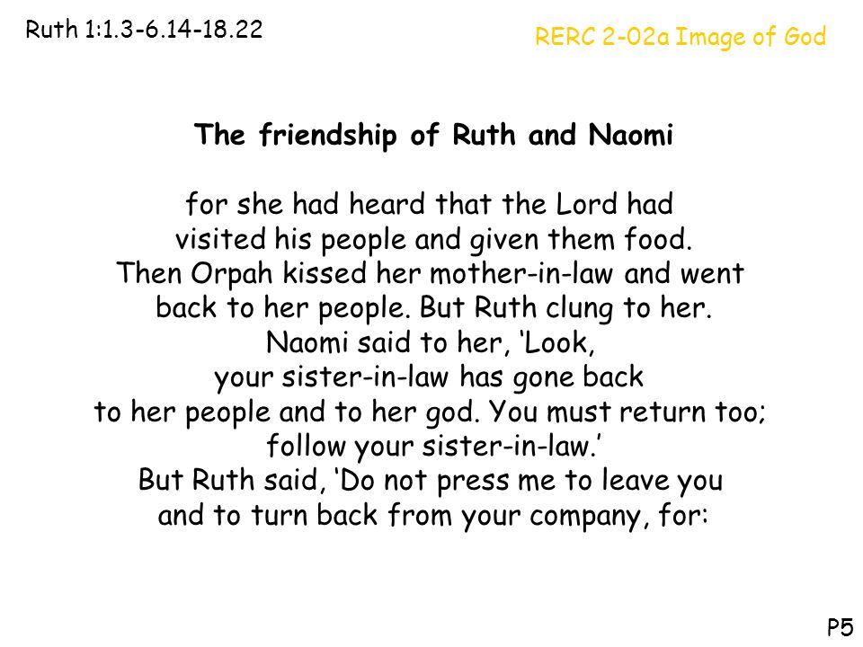 The friendship of Ruth and Naomi