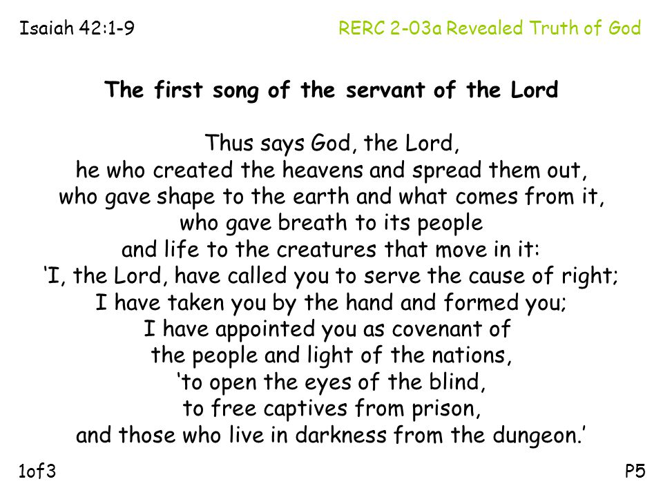 The first song of the servant of the Lord