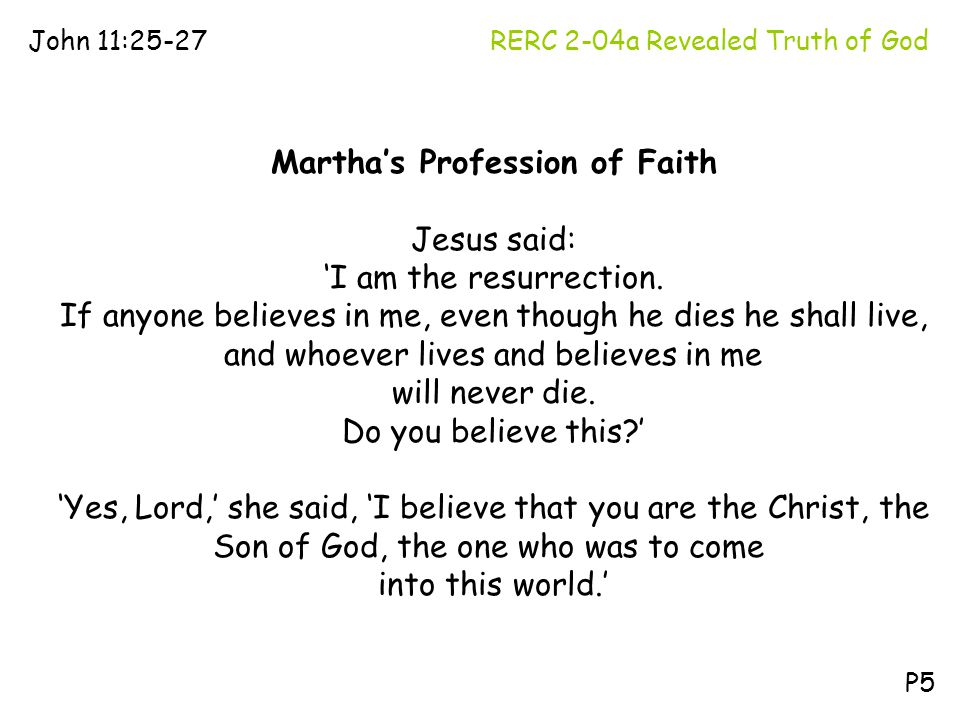 Martha's Profession of Faith