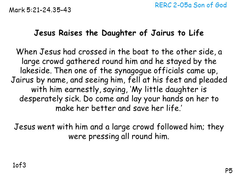 Jesus Raises the Daughter of Jairus to Life