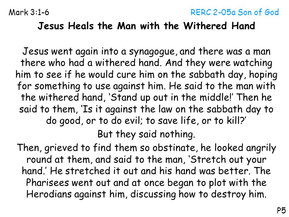 Jesus Heals the Man with the Withered Hand