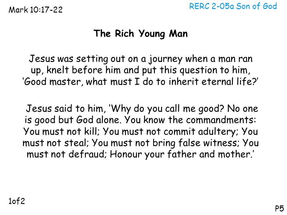 RERC 2-05a Son of God Mark 10:17-22. The Rich Young Man.