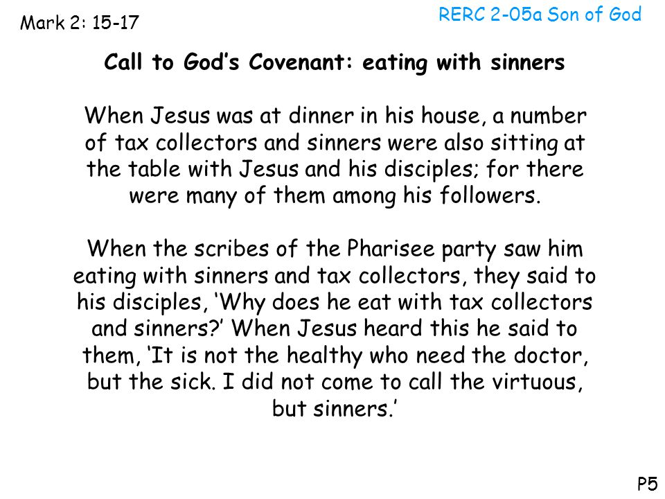 Call to God's Covenant: eating with sinners