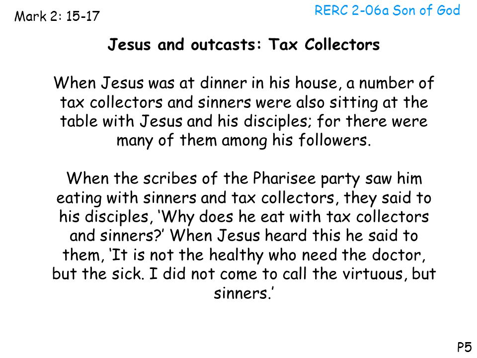 Jesus and outcasts: Tax Collectors