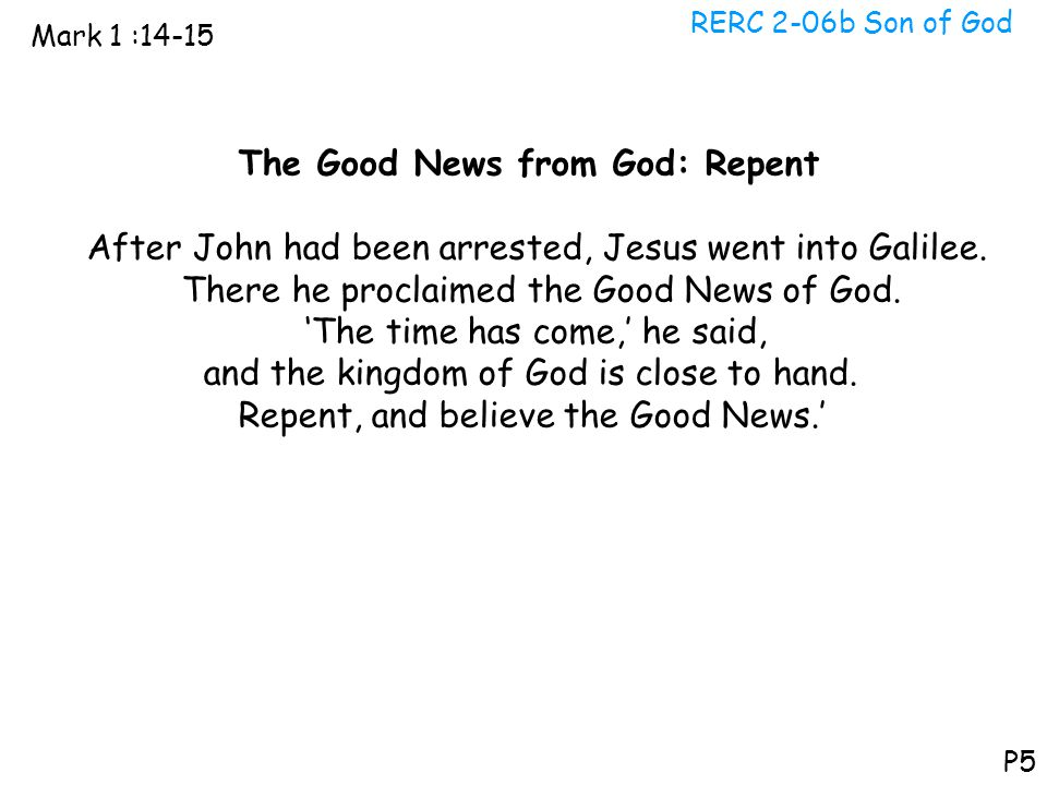 The Good News from God: Repent