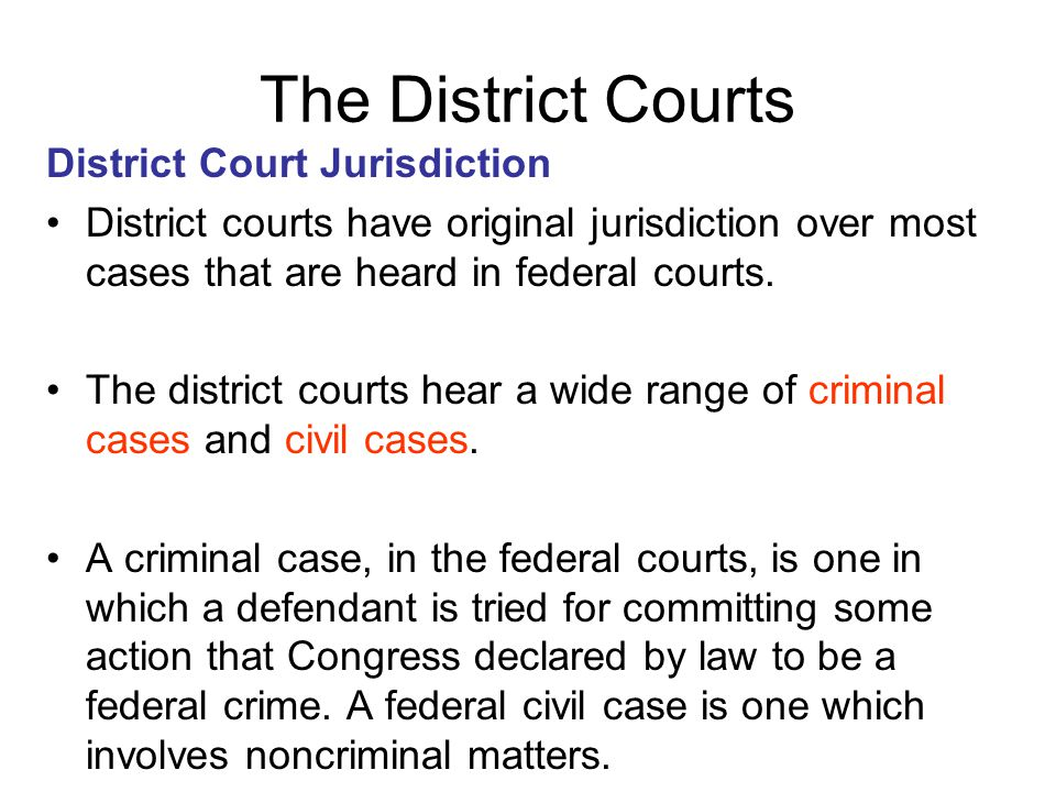 The District Courts District Court Jurisdiction
