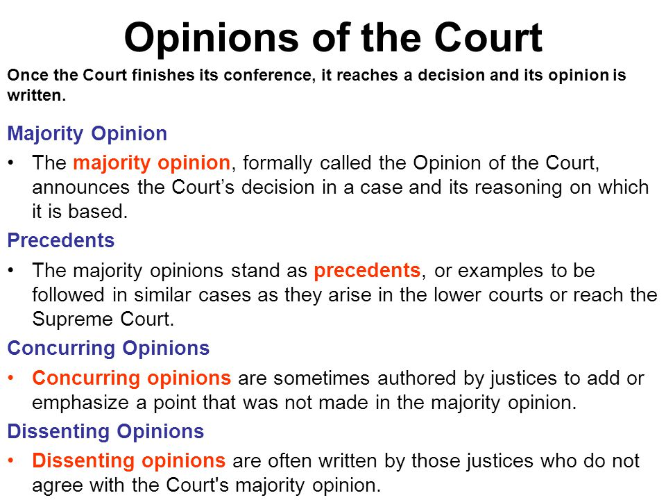 Opinions of the Court Majority Opinion
