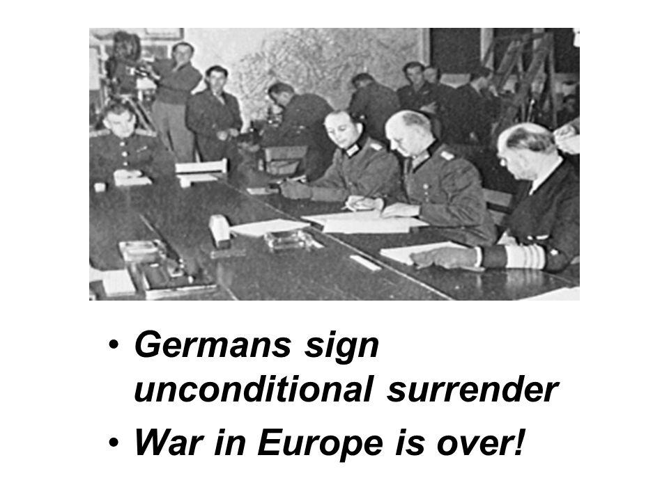 Germans sign unconditional surrender