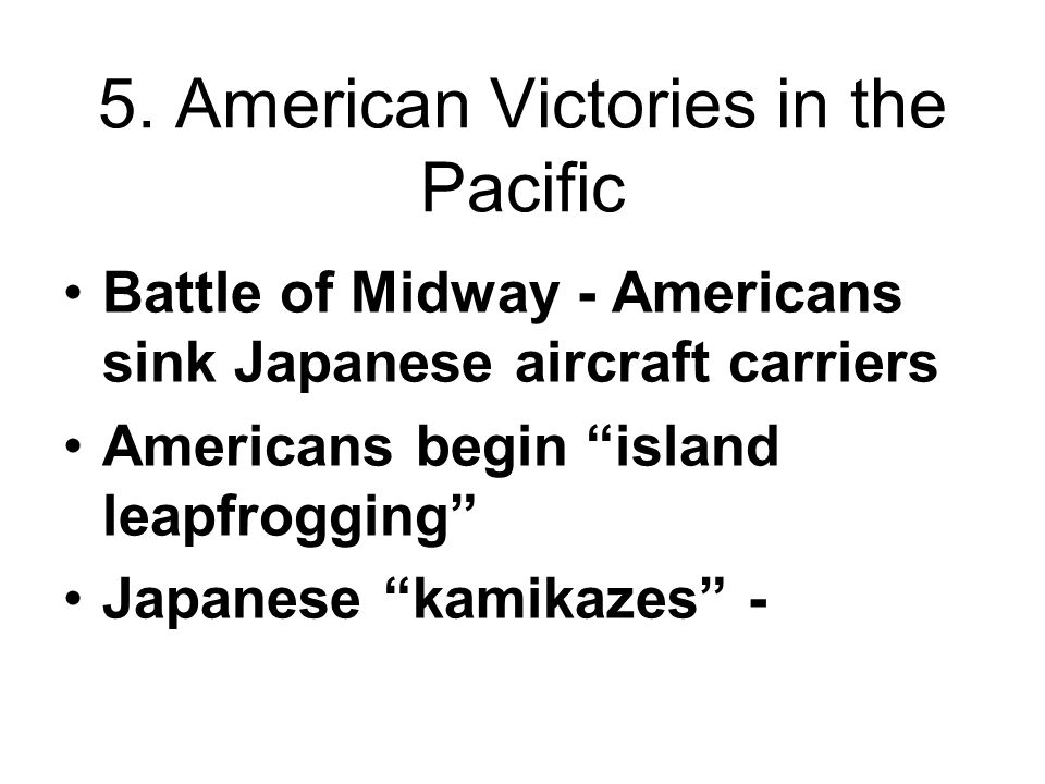 5. American Victories in the Pacific