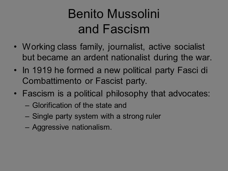 Benito Mussolini and Fascism