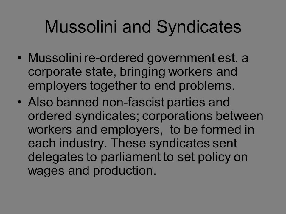Mussolini and Syndicates