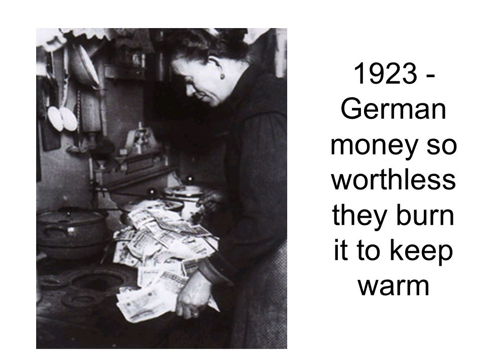 1923 - German money so worthless they burn it to keep warm