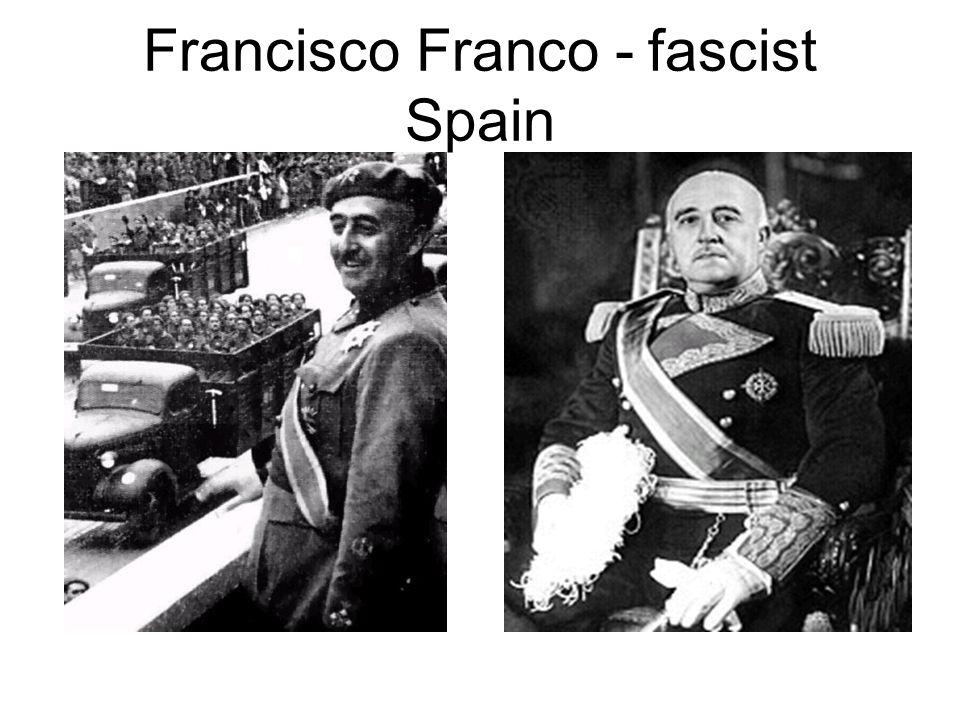 Francisco Franco - fascist Spain