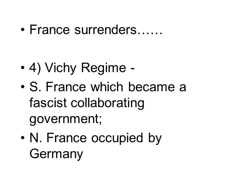 France surrenders…… 4) Vichy Regime - S.