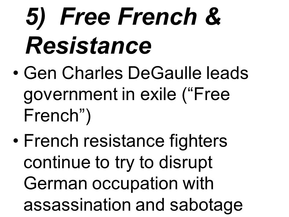5) Free French & Resistance