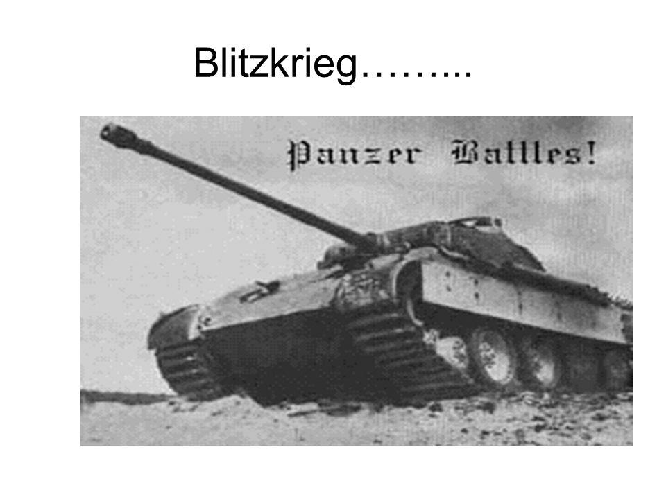 Blitzkrieg……...