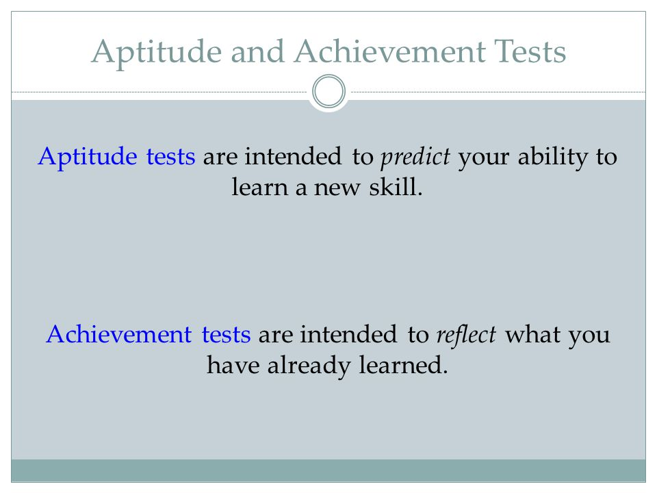 Aptitude and Achievement Tests