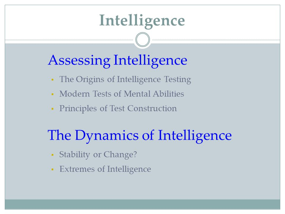 Intelligence Assessing Intelligence The Dynamics of Intelligence