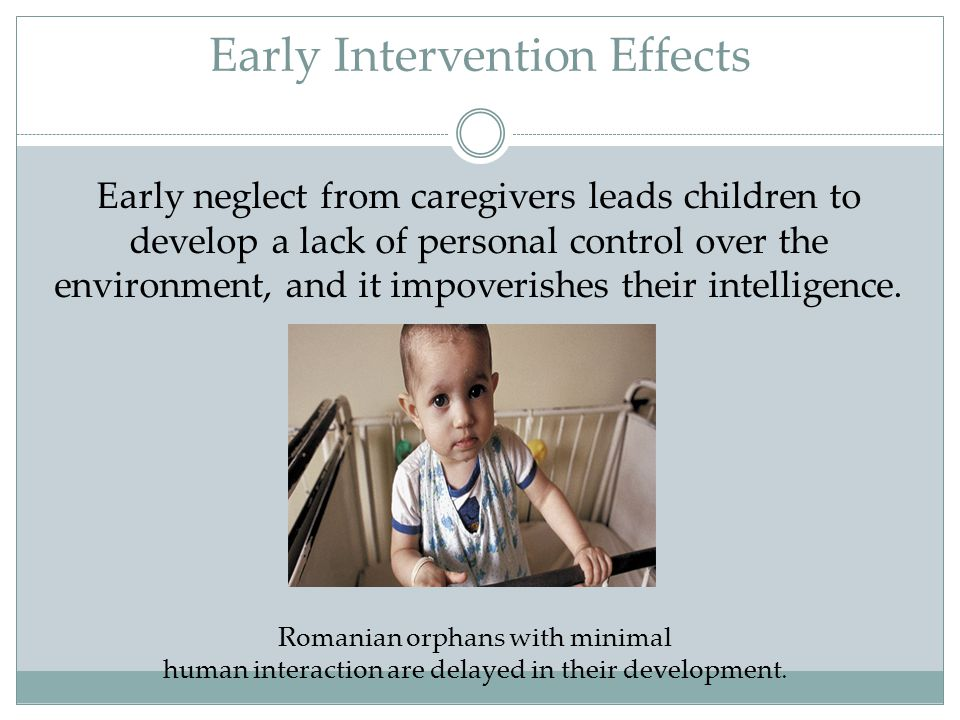Early Intervention Effects