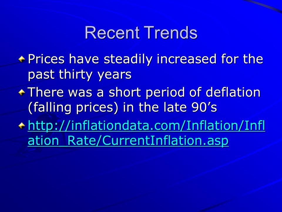 Recent Trends Prices have steadily increased for the past thirty years
