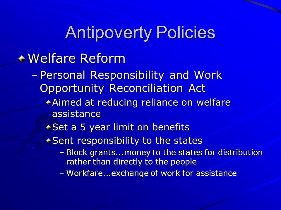Antipoverty Policies Welfare Reform