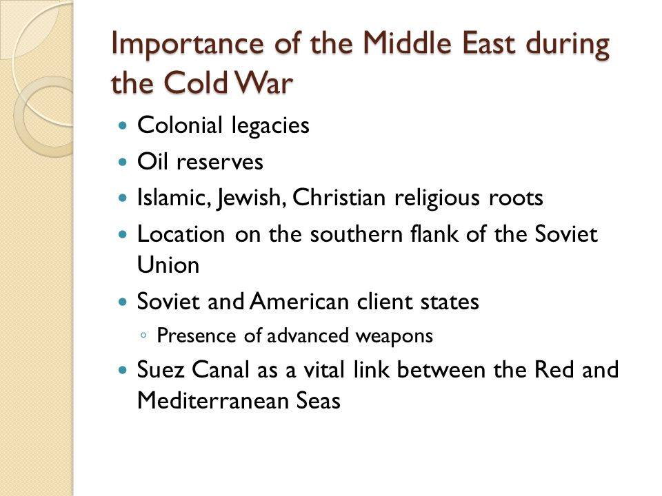 Importance of the Middle East during the Cold War