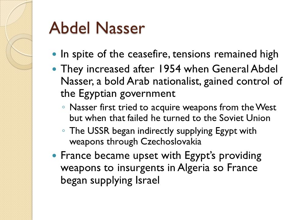 Abdel Nasser In spite of the ceasefire, tensions remained high