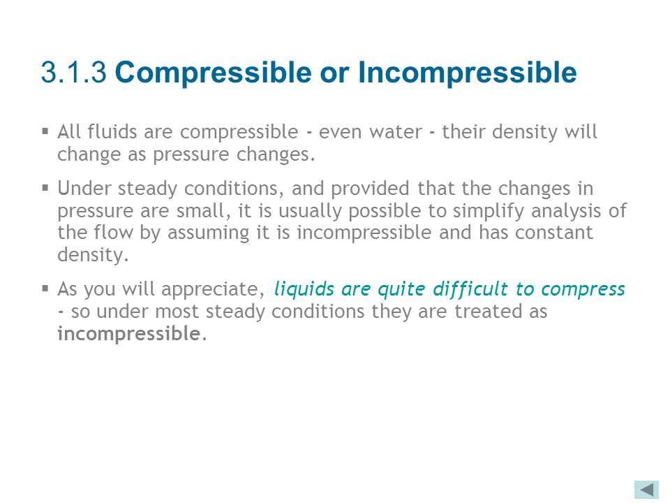 3.1.3 Compressible or Incompressible