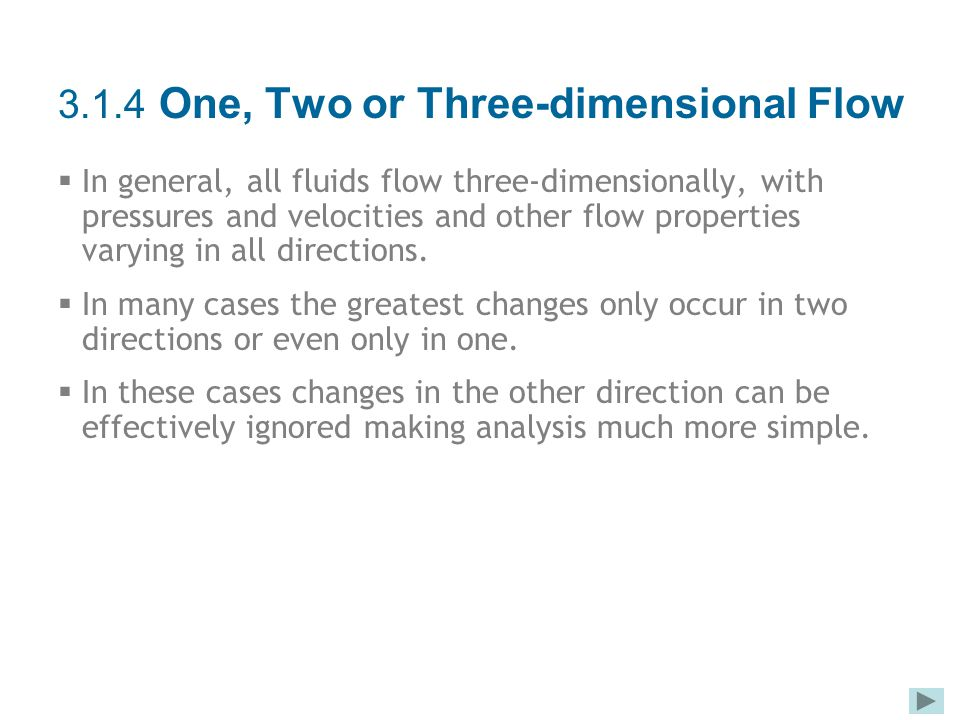 3.1.4 One, Two or Three-dimensional Flow