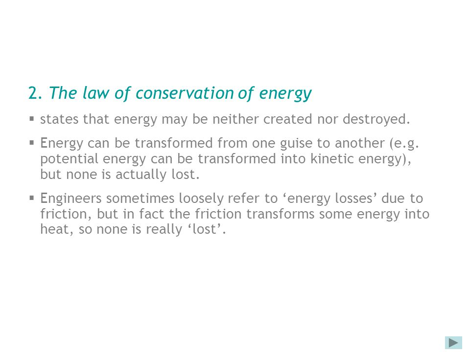 2. The law of conservation of energy