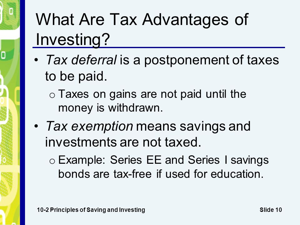 What Are Tax Advantages of Investing