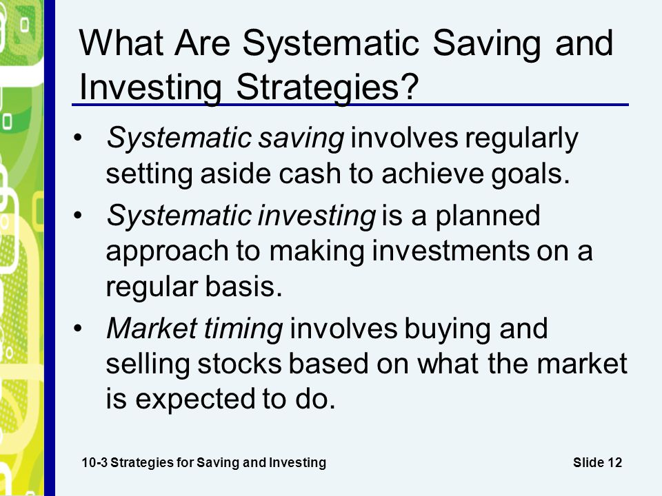 What Are Systematic Saving and Investing Strategies