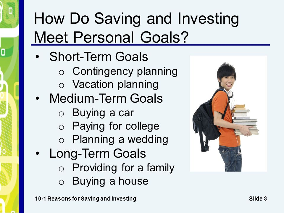 How Do Saving and Investing Meet Personal Goals