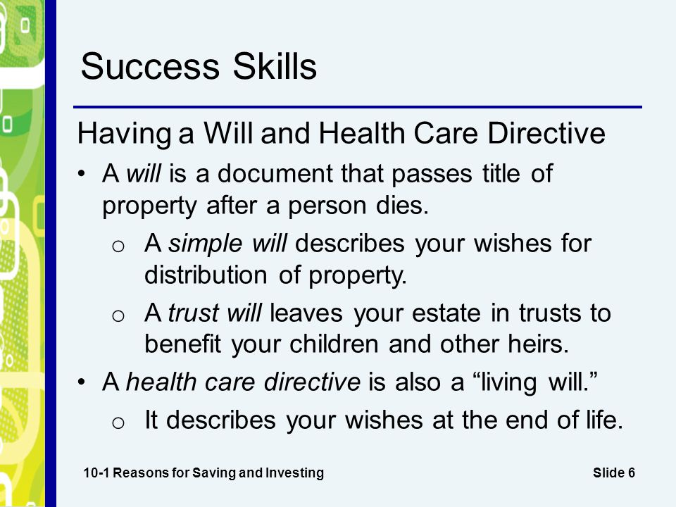 Success Skills Having a Will and Health Care Directive