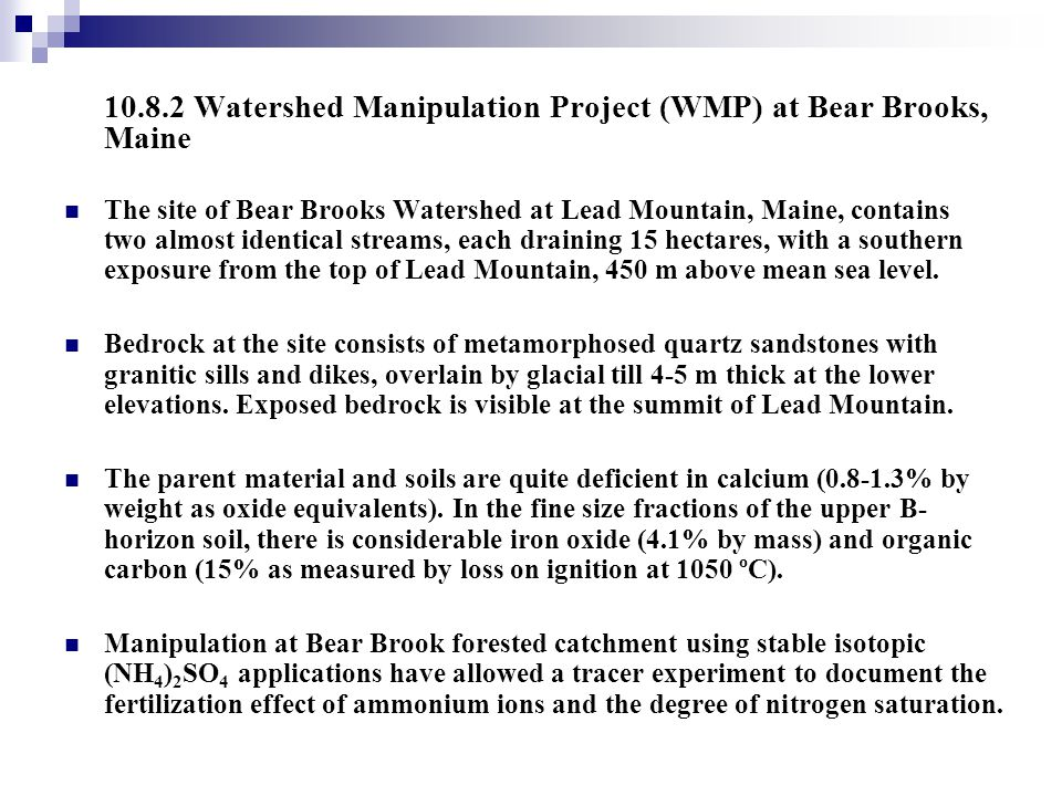 10.8.2 Watershed Manipulation Project (WMP) at Bear Brooks, Maine