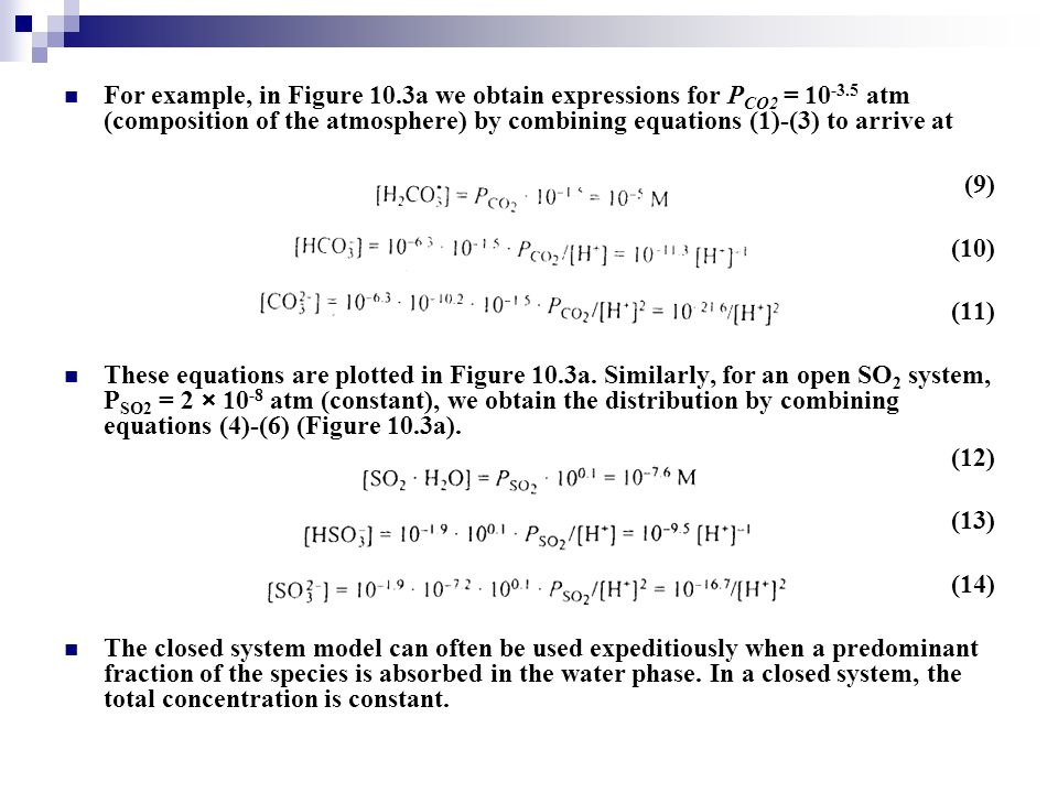 For example, in Figure 10. 3a we obtain expressions for PCO2 = 10-3
