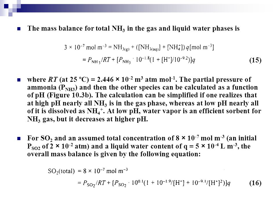 The mass balance for total NH3 in the gas and liquid water phases is