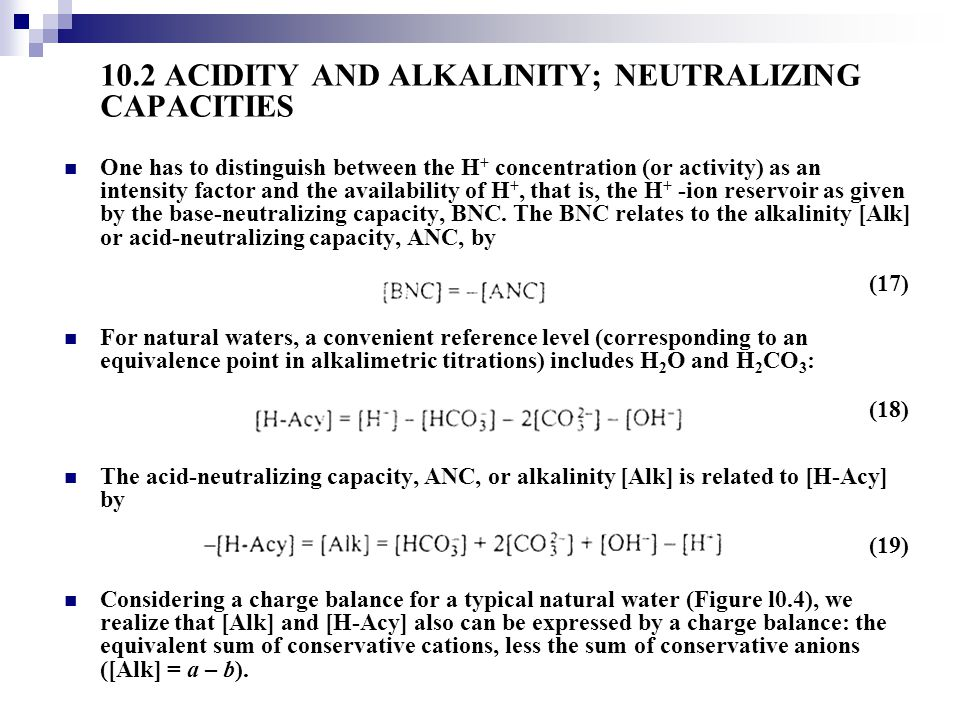10.2 ACIDITY AND ALKALINITY; NEUTRALIZING CAPACITIES
