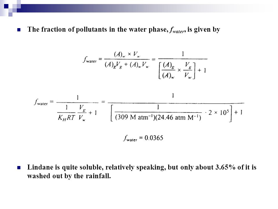 The fraction of pollutants in the water phase, fwater, is given by