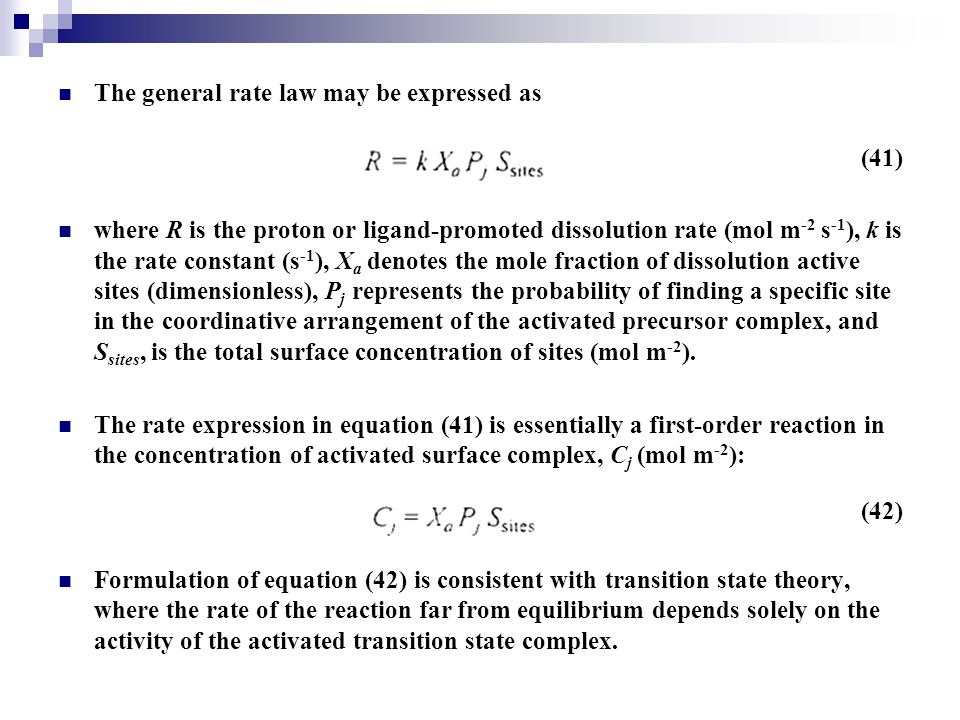 The general rate law may be expressed as