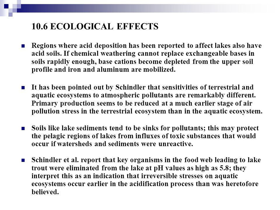 10.6 ECOLOGICAL EFFECTS